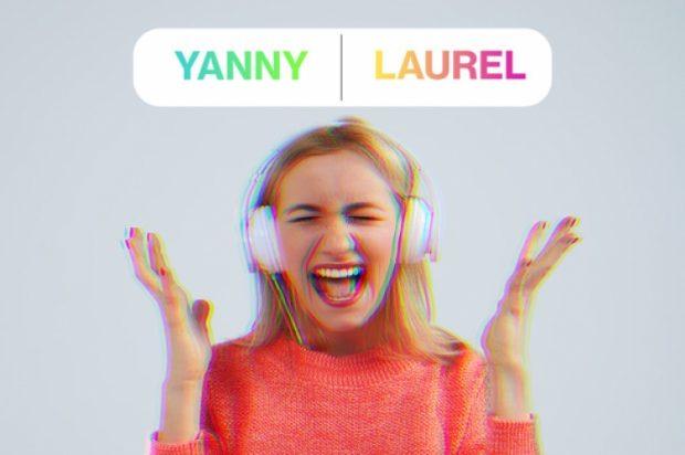 """""""Yanny apo Laurel"""", si e dëgjoni ju? Zbulohet e vërteta e videos që po """"i çmend"""" të gjithë në INSTAGRAM (VIDEO)"""