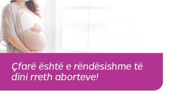 Çfarë është e rëndësishme të dini rreth aborteve!